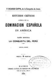 Estudio criticos acerca de la dominación española en América ...: Volúmenes 3-4