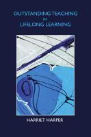 Outstanding Teaching In Lifelong Learning PDF
