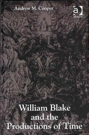 William Blake and the Productions of Time PDF