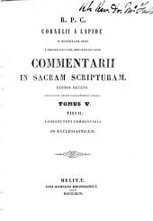 Commentarii in Sacram Scripturam: Volume 5, Part 2