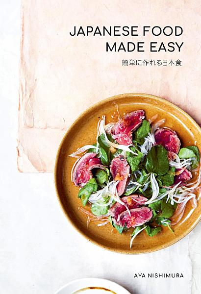 Download Japanese Food Made Easy Book