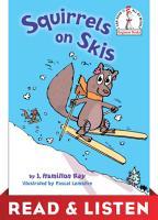Squirrels on Skis  Read   Listen Edition PDF