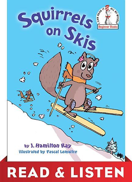 Squirrels on Skis  Read   Listen Edition