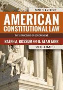 American Constitutional Law  Volume I PDF