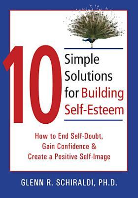 10 Simple Solutions for Building Self Esteem
