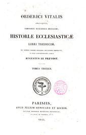 Historiae ecclesiasticae libri tredecim: Volume 3