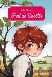 Poil de Carotte: Texte intégral et notes