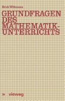 Grundfragen des Mathematikunterrichts PDF