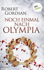 Noch einmal nach Olympia: Roman