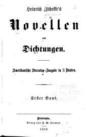 Heinrich Zchokke's Novellen Und Dichtungen: Band 1
