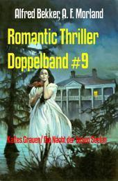 Romantic Thriller Doppelband #9: Kaltes Grauen/ Die Nacht der bösen Seelen