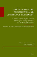 Abraham Ibn Ezra on Nativities and Continuous Horoscopy