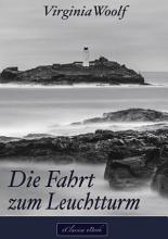 Virginia Woolf  Die Fahrt zum Leuchtturm PDF