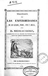 Tratado de las enfermedades de los ganados, perro, aves y abejas