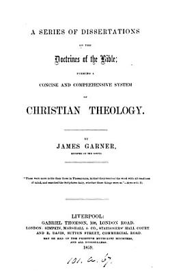 A series of dissertations on the doctrines of the Bible PDF
