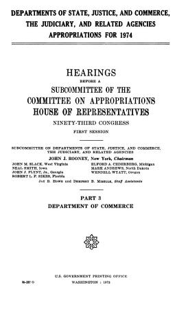 Departments of State  Justice  and Commerce  the Judiciary  and Related Agencies  Appropriations for 1974 PDF