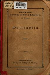 Wallenstein: ein dramatisches gedicht, Band 1