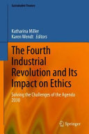 The Fourth Industrial Revolution and Its Impact on Ethics