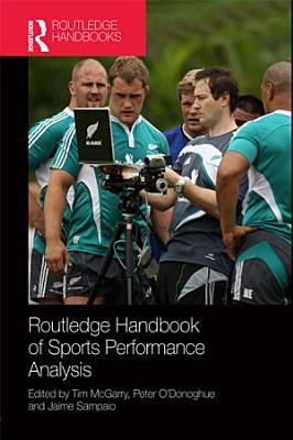 Routledge Handbook of Sports Performance Analysis