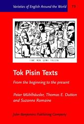 Tok Pisin Texts: From the beginning to the present