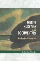Muriel Rukeyser and Documentary PDF