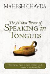 Hidden Power Of Speaking In Tongues Book PDF