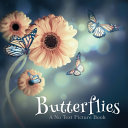 Butterflies, A No Text Picture Book