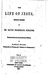 The life of Jesus critically examined: Volume 2
