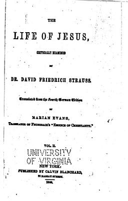 The Life of Jesus Critically Examined