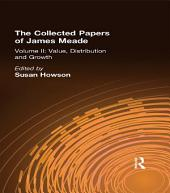 Collected Papers James Meade: Volume 2