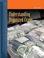 Understanding Organized Crime PDF
