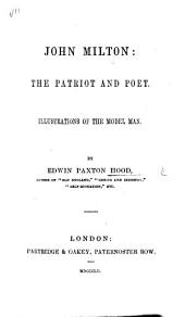 John Milton: the patriot and poet