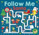 Maze Book: Follow Me Santa (large edition)