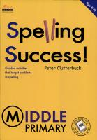 Spelling Success   Middle primary  age 8 10 PDF