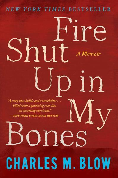 Download Fire Shut Up in My Bones Book