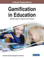 Gamification in Education  Breakthroughs in Research and Practice PDF