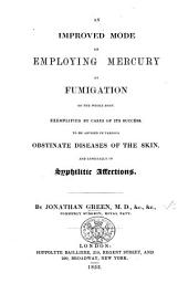 An improved method of employing mercury by fumigation to the whole body