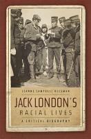 Jack London s Racial Lives PDF
