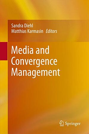Media and Convergence Management PDF