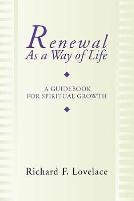 Renewal as a Way of Life