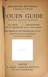 Description historique, archéologique et pittoresque: Rouen guide