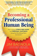 Becoming a Professional Human Being