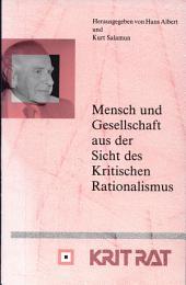 Mensch und Gesellschaft aus der Sicht des kritischen Rationalismus