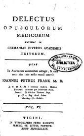 Delectus Opusculorum Medicorum ......