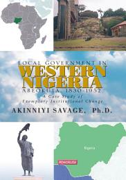 LOCAL GOVERNMENT IN WESTERN NIGERIA: ABEOKUTA, 1830-1952.