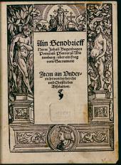 Ein Sendbrieff über ein Frag vom Sacrament ...: Item eyn vnterricht von der Beycht vnd christlicher Absolution