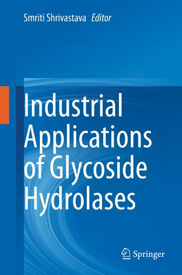 Industrial Applications of Glycoside Hydrolases PDF