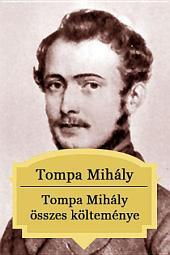 Tompa Mihály összes költeménye