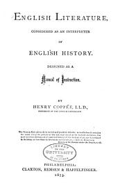 English Literature: Considered as an Interpreter of English History