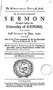 The Ministerial Duty Set Forth: In an Anniversary Sermon Preached Before the University of Oxford, on the Last Sunday in June, 1740. ... By Richard Newton, ...